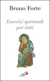 Esercizi spirituali ...