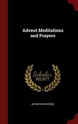 Advent Meditations and Prayers
