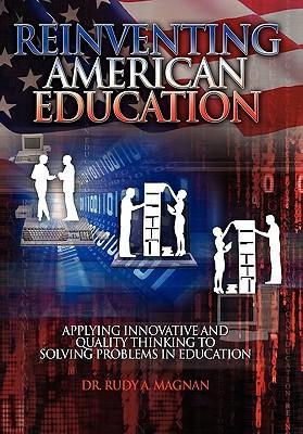Reinventing American Education