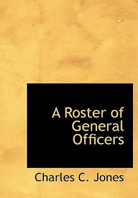 A Roster of General Officers