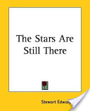 The Stars Are Still There