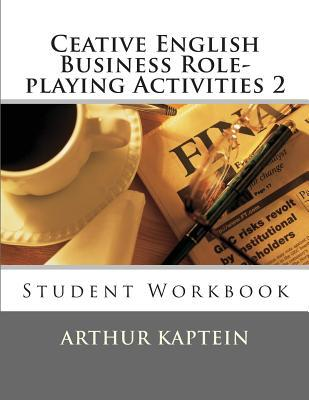Creative English Business Role-Playing Activities 2