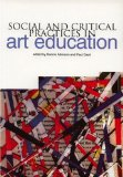 Social and critical practice in art education