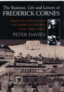 The Business, Life and Letters of Frederick Cornes