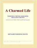 A Charmed Life (Webster's Chinese Simplified Thesaurus Edition)