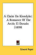A Claim on Klondyke