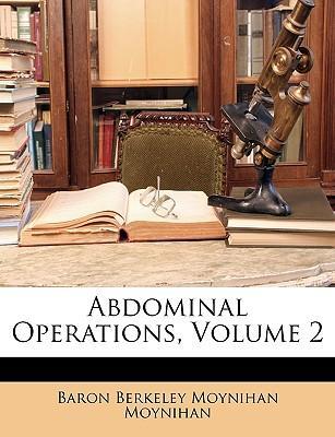 Abdominal Operations, Volume 2