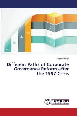 Different Paths of Corporate Governance Reform after the 1997 Crisis