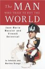 The Man Who Tried to Buy the World