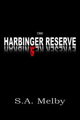 The Harbinger Reserve