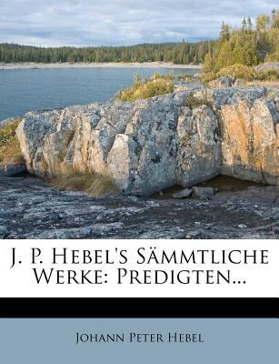 J. P. Hebel's Sämmt...