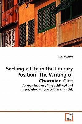 Seeking a Life in the Literary Position