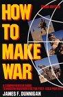 How to Make War 3rd Edition