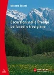 Escursioni nelle Prealpi bellunesi e trevigiane
