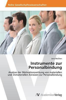 Instrumente zur Personalbindung