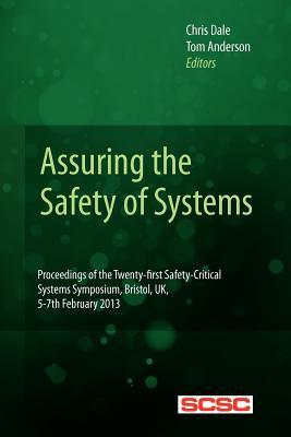 Assuring the Safety of Systems