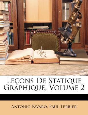 Lecons de Statique Graphique, Volume 2