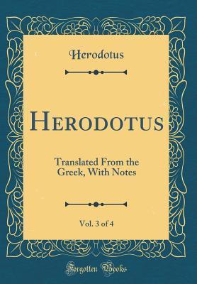 Herodotus, Vol. 3 of 4