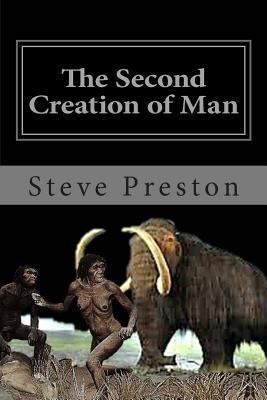 The Second Creation of Man