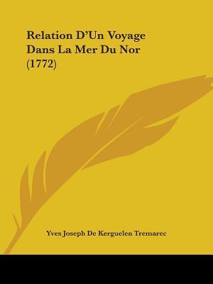 Relation D'un Voyage...