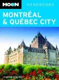 Moon Handbooks Montreal & Quebec City