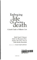 Embracing life and facing death