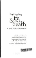 Embracing life and facing death