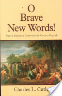 O Brave New Words!