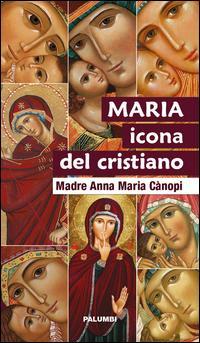 Maria icona del cristiano