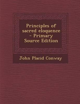 Principles of Sacred Eloquence - Primary Source Edition