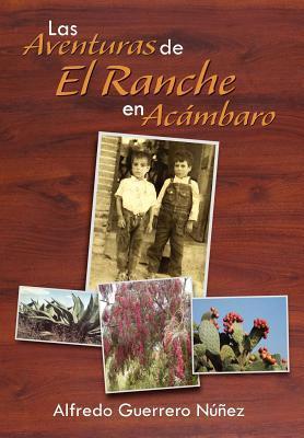 Las Aventuras de El Ranche en Acambaro