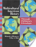 Multicultural American History Through Children's Literature