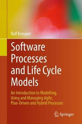 Software Processes and Life Cycle Models