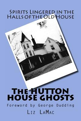 The Hutton House Ghosts