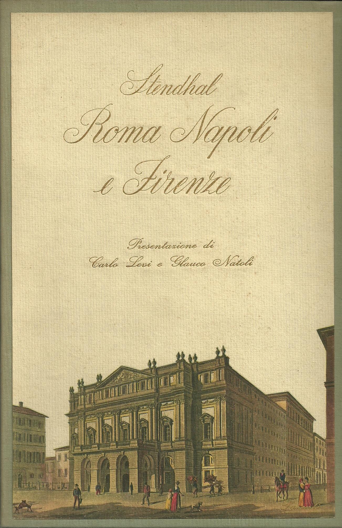 Roma, Napoli e Firen...