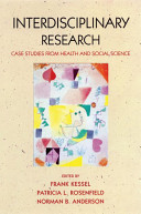 Interdisciplinary Research:Case Studies from Health and Social Science