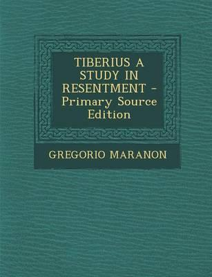 Tiberius a Study in Resentment
