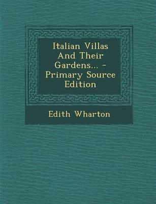 Italian Villas and Their Gardens...