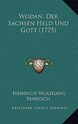 Wodan, Der Sachsen Held Und Gott (1775)