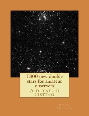 1800 New Double Stars for Amateur Observers