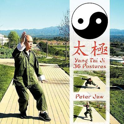 Yang Tai Ji 36 Postures