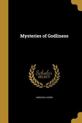 MYSTERIES OF GODLINESS