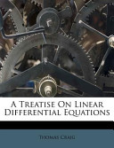 A Treatise on Linear Differential Equations