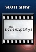 The Screenplays
