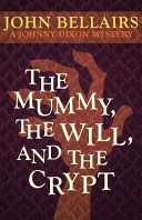 The Mummy, the Will,...