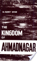 The Kingdom of Ahmadnagar