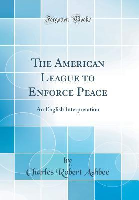 The American League to Enforce Peace