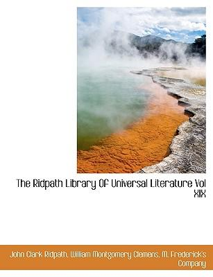 The Ridpath Library Of Universal Literature Vol XIX