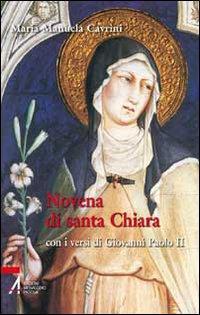 Novena di santa Chiara. Con i versi di Giovanni Paolo II
