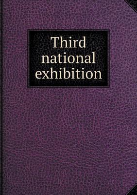 Third National Exhibition